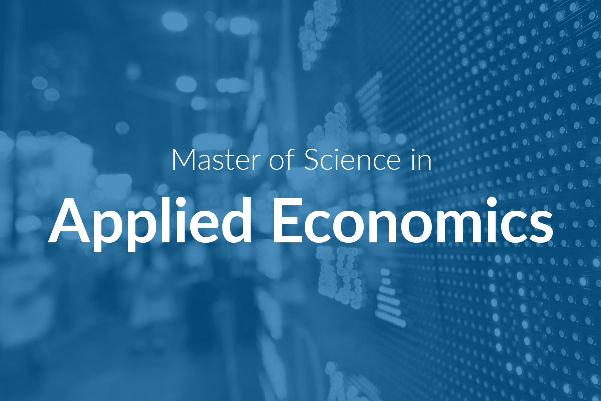 Master of Science in Applied Economics (MScAECON)