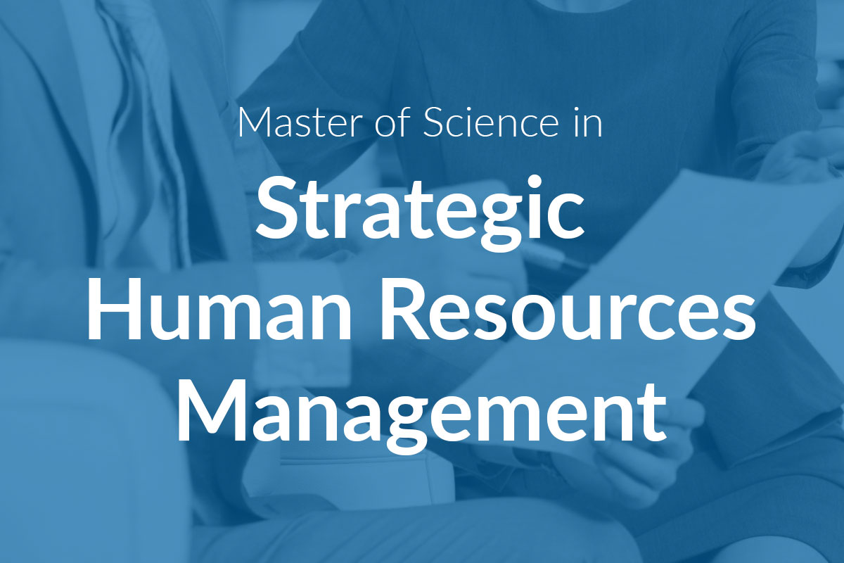 Master of Science in Strategic Human Resources Management (MScSHRM)