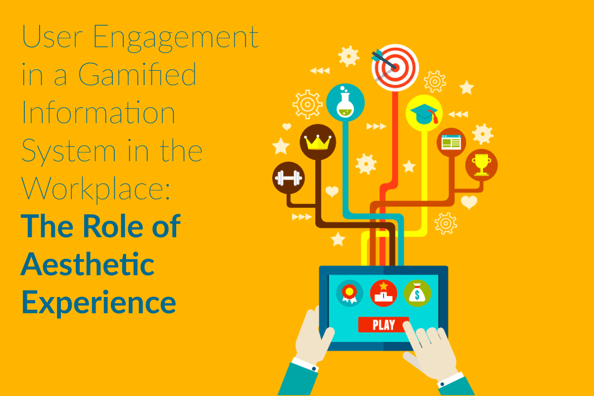 User Engagement in a Gamified Information System in the Workplace: The Role of Aesthetic Experience
